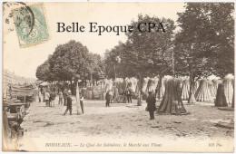 33 - BORDEAUX - Le Quai Des Salinières - Le Marché Aux Vîmes ++ ND Phot., #190 ++ Vers Le Vésinet, 1906 ++ RARE - Bordeaux