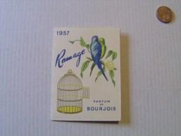 """Calendrier Mini 1957 Publicité """"Ramage"""" Parfum De Bourgeois Par Droguerie Richardet Dijon - Calendriers"""