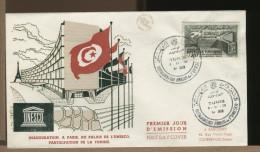 TUNISIE - FDC - INAUGURATION , A PARIS . DU PALAIS DE L' UNESCO - UNESCO