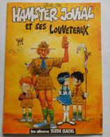 HAMSTER JOVIAL ET SES LOUVETEAUX Par GOTLIB - Gotlib