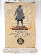 Fanion:   MORA - SVERIGE.  -   ROTARY KLUBB INTEERNATIONAL - Organisations