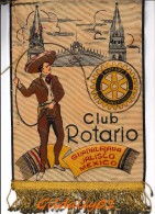 Fanion:  GUADALAJARA JALISCO - MEXICO   -    ROTARIO CLUB INTERNATIONAL - Organisations