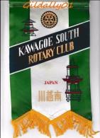 Fanion:    KAWAGOE SOUTH - JAPAN       * ROTARY CLUB INTERNATIONAL * - Organisations