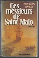 CES MESSIEURS DE SAINT MALO PAR BERNARD SIMIOT - Aventure