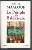 LE PERIPLE DE BALDASSARE PAR AMIN MAALOUF - Aventure