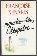 MOUCHE TOI CLEOPATRE .. PAR FRANCOIS XENAKIS - Aventure