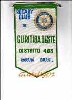 Fanion:   CURITIBA OESTE DISTRITO 463 - BRASIL.       * ROTARY CLUB INTERNATIONAL * - Organisations