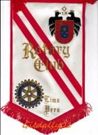Fanion:   LIMA - PERU.       * ROTARY CLUB INTERNATIONAL * - Organisations