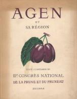 Agen Et Sa Région édité à L'occasion Du 2e Congrès National De La Prune T Du Pruneau - Aquitaine