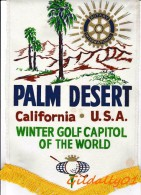 Banner:     PALM DESERT - CALIFORNIA - U.S.A..       * ROTARY CLUB INTERNATIONAL * - Organisaties