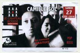 Ticket De Concert - Camille Sol - Samedi 27 Février 2016 Au Chapeau Rouge - Carcassonne - Tickets De Concerts