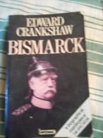 LIVRE ANGLAIS BISMARCK BY EDWARD CRANKSHAW ANNEE 1981 - Livres, BD, Revues