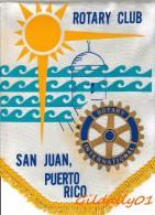 Fanion:  SAN JUAN -  PUERTO RICO.       * ROTARY CLUB INTERNATIONAL * - Organisaties