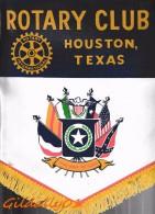 Fanion:   HOUSTON - TEXAS     * ROTARY CLUB INTERNATIONAL * - Organisations