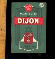 Carte Plan Guide De La Ville De DIJON Côte D'Or  Et La Région Edition Des Guides POL  1948 - Cartes Géographiques