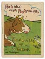 LIVRET FABLES DE LA FONTAINE ILLUSTRE PAR JOE BRIDGE LA GRENOUILLE ET LE BOEUF - Collections