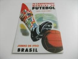 RIPRODUZIONE SU CARTOLINA MANIFESTO UFFICIALE 4° CAMPIONATO MONDIALE CALCIO BRASILE 1950 - Calcio