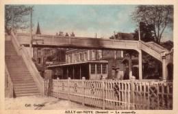 AILLY-sur-NOYE : La Passerelle    , - Ailly Sur Noye
