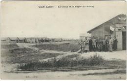 Loiret : Gien, Le Camp Et Le Foyer Du Soldat, Animée - Gien