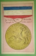 Illustrée - Médaille - Je T'envoie Cette Médaille Accepte Là De Bon Coeur - 30 Ans D'esclavage - Humour