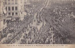 Evénements - Réception Président Fallières 1907 - Lyon - Défilé Cortège - Réceptions
