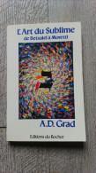 L'art Du Sublime De Betsael à Moretti De Grad 1988 Art Philosophie - Art