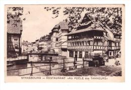 67 Strasbourg Restaurant Au Poele Des Tanneurs 1939 42 Rue Du Bainaux Plantes Propriétaire E. Felder Salon De Vins - Strasbourg