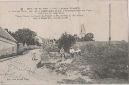 Carte 1914 MONT SAINT ELOI / LA RUE DES TOURS EN PARTIE DETRUITE - Autres Communes