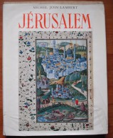 Jerusalem - Israelite, Chretienne, Musulmane / Michel Join-lambert - Non Classés