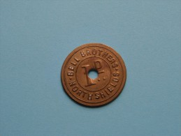 BELL BROTHERS  1D  NORTH SHIELDS / 7.7 Gram ( Koperkleur 31 Mm. ) !! - Verenigd-Koninkrijk