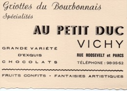 (03)   ALLIER   ***   VICHY  **  AU PETIT DUC  ** GRIOTTES DU BOUBONNAIS - Cartes De Visite
