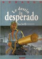 DURANGO Tome 6 Le Destin Dun Desperado Par Yves Swolfs Editions ALPEN De 1991 - Durango