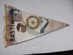 Fanion:    BASTIA     * ROTARY CLUB INTERNATIONAL * - Organisations