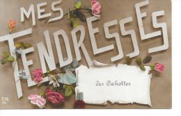 Cahottes - Mes Tendresses Des Cahottes - Ed: E.M. 674 Circulé:1920 - Flémalle