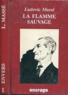 Encrage Masse La Flamme Sauvage Tbe - Livres, BD, Revues