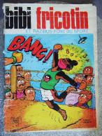 BIBI FRICOTIN  ET RAZIBUS FONT DU SPORT / N°107 - Magazines Et Périodiques
