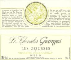 34 SAINT GEORGES D ORQUES ETIQUETTE PUBLICITE LES GOUSSES VIOGNIER CHARDONNAY METIER VIN VIGNERON CHEVALIER GEORGES - Etiquettes