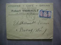 LA FERTE VIDAME  26-6 30 EURE ET LOIR SUR ENVELOPPE ROBERT THIEBAULT EPICERIE CAFE GRAINS LA FERTE VIDAME - Poststempel (Briefe)