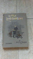 Little Lord Fauntleroy De Frances Hodgson Burnett Illustrated 1898 Enfantina Story Children - Enfants