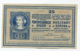 "Autriche Hongrie Austria Hungary Österreich 25 Kronen / Korona 1918 "" 3 Mm "" - Autriche"