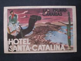 PUBBLICITA HOTEL SANTA CATALINA LAS PALMAS (CANARIE) ORIGINAL D EPOCA ANNI 55-60 - Reclame