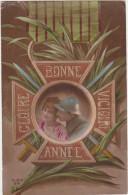 Militaria / Bonne Année / Victoire / Gloire /  Couple : Poilu Et Sa Fiancée / 1914-18 - Neujahr