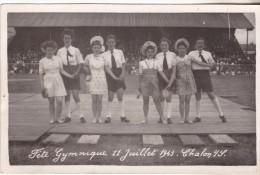 71 Chalon Sur Saone-Carte Photo Fête Gymnastique 11.07.1943. Tb état édit Maurice.Non Circulée. - Chalon Sur Saone