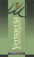 MONTALCINO ETIQUETTE PUBLICITE VERNACCIA DI SAN GIMIGNANO SIENNE TOSCANE ITALIE ITALIA - Etiquettes