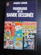 Jacques Sadoul : Panorama De La Bande Dessinée (J'ai Lu-1976) - Autres Auteurs