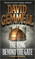 The King Beyond The Gate (A Drenai Novel) By Gemmell, David (1986) Paperback ... - Romans