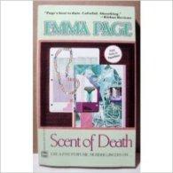 Scent Of Death [Jan 01, 1989] Page, Emma - Romans