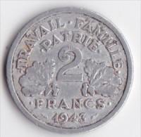 FRANCE 2 FRANCS ETAT FRANCAIS   ANNEE 1943     LOT FR145 - France