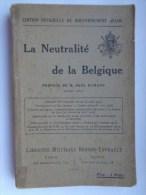 Réf: 69-16-501.      LA NEUTRALITE DE LA BELGIQUE. - French