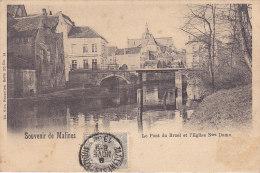 Souvenir De Malines - Le Pont Du Bruel Et L'Eglise Ntre Dame - Machelen